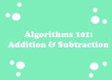 Addition and Subtraction Algorithms: step by step directions plus worksheets!