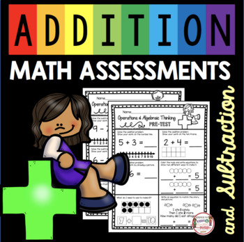 Addition and Subtraction Assessment - Kindergarten Pre and Post Unit Tests