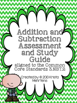 Addition and Subtraction Assessment- aligned to the Common Core