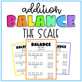 Addition and Subtraction - Balance the Scale