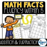 Math Fact Fluency: Addition and Subtraction 0-5