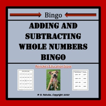 Addition and Subtraction of Whole Numbers Bingo (30 pre-made cards!)
