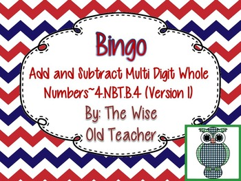 Addition and Subtraction Bingo Game PowerPoint with Blank Bingo Cards 4.NBT.B.4