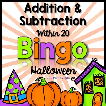Addition and Subtraction Bingo {Within 20} (Halloween Theme)