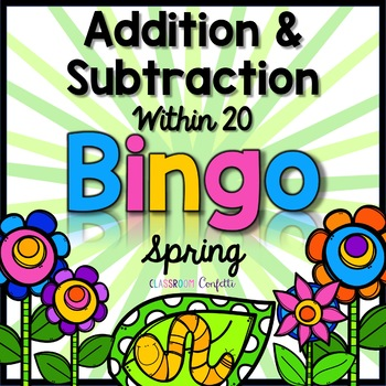 Addition and Subtraction Bingo {Within 20} (Spring Theme)