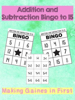 Addition and Subtraction Bingo to 15