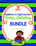 Addition and Subtraction Center Activities BUNDLE