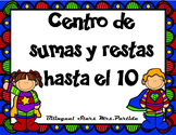 Addition and Subtraction Center Facts within 10 Spanish Super hero MrsPartida