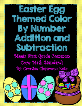 Addition and Subtraction Color by Number Easter Eggs