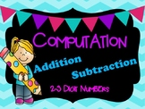 Addition and Subtraction Computation Problems - Two and Th