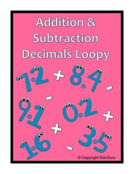 Addition and Subtraction Decimals Loopy