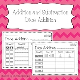 Addition and Subtraction: Dice Addition Activity