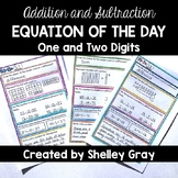 Addition and Subtraction EQUATION OF THE DAY: Addition/Sub