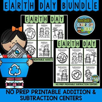 Earth Day Math 12 Quick and Easy to Prep Addition and Subtraction Center Bundle