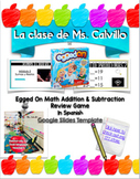 Addition and Subtraction Egged On Math Game in Spanish!