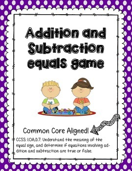 Addition and Subtraction Equals Game