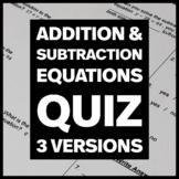 Addition and Subtraction Equations - Quiz, Practice Quiz & Quiz Re-Take