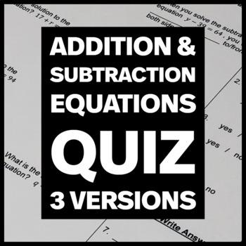Addition and Subtraction Equations - Quiz, Practice Quiz &
