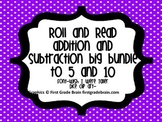 Addition and Subtraction Equations-Roll and Read Big Bundle to 5 and 10