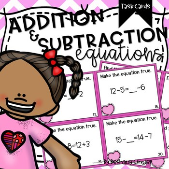 Addition and Subtraction Equations   Task Cards
