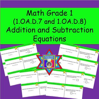 Addition and Subtraction Equations Task Cards (CCSS.1.OA.D.7 and 1.OA.D.8)