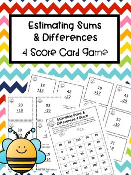 Addition and Subtraction Estimating 4 Score