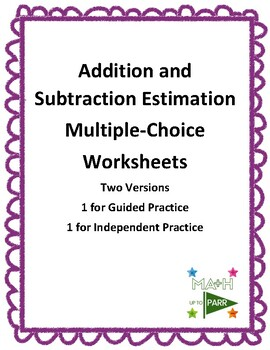 Addition and Subtraction Estimation Worksheets
