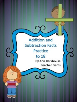 Addition and Subtraction Fact Drills to 18