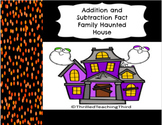 Addition and Subtraction Fact Family Haunted House Project