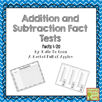 Addition and Subtraction Fact tests 1-20