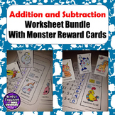 Addition and Subtraction Facts Worksheets and Monster Cards
