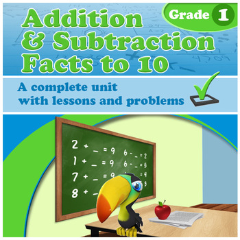 Addition and Subtraction Facts to 10, Grade 1