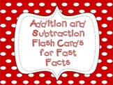 Addition and Subtraction Flash Cards for Fast Facts