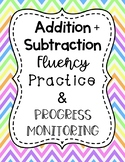 Addition and Subtraction Fluency Practice and Progress Monitoring