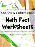 Addition and Subtraction Math Fact Worksheets