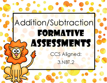 Addition and Subtraction Formative Assessments / Exit Tickets