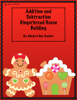 Addition and Subtraction Gingerbread House Building