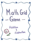 Addition and Subtraction Grid Game