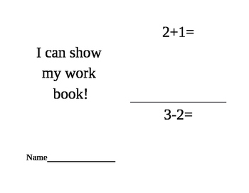 Addition and Subtraction How Can I Show My Work Book