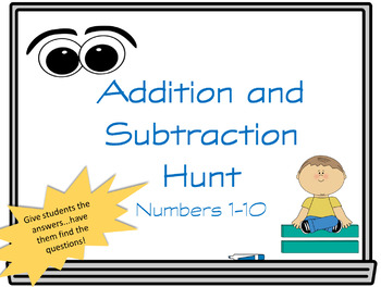 Addition and Subtraction Hunt #1-10
