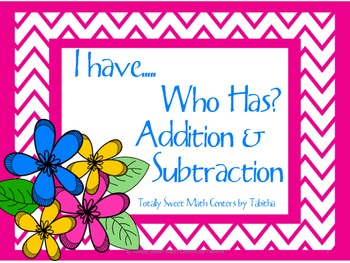 Addition and Subtraction I Have Who Has Game