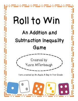 Addition and Subtraction Inequaltities Game