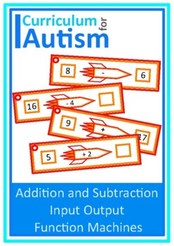 Input Output Function Machines, Add & Subtract, Autism Mid