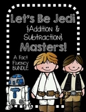 Addition and Subtraction Jedi Masters-fact fluency packet BUNDLE