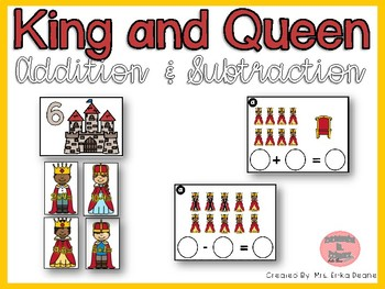 Addition and Subtraction- King and Queen Theme
