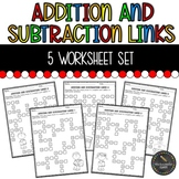 Addition and Subtraction Links Worksheet Set (Common Core
