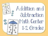 Addition and Subtraction Math Center (Grades 1-2)