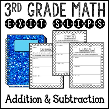 Addition and Subtraction Math Exit Slips 3rd Grade Common Core