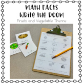 Addition and Subtraction Math Facts Write the Room - Fruits and Vegetable Theme
