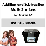 Addition and Subtraction Math Stations BIG Bundle: Grades 1-2